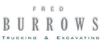Fred Burrows Trucking Excavating, Commercial, Residential material supplier, site contractor